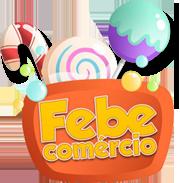 FEBE COMÉRCIO - FAZENDO SUA VIDA MAIS DOCE