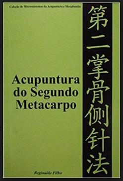 Acupuntura do Segundo Metacarpo