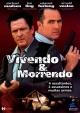 VIVENDO E MORRENDO (dub)  t221-23