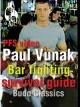 Bar Fighting Survival Guide - Paul Vunak  t225-50