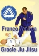 Gracie Jiu Jitsu Fundamentals - Franco Vacirca  t237-5