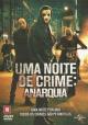 UMA NOITE DE CRIME: ANARQUIA  t244-20
