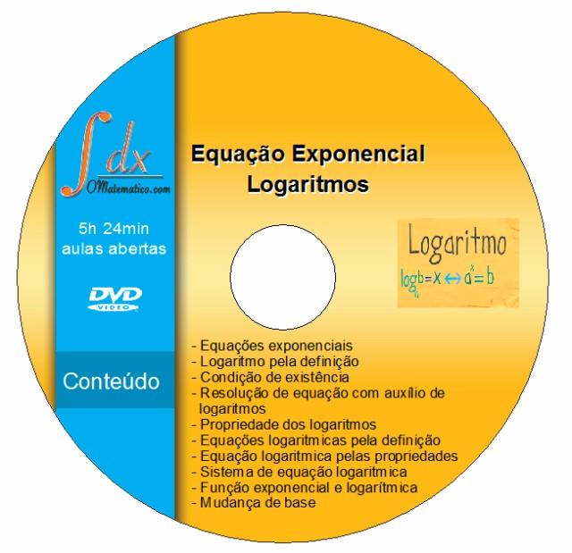Dvd Equação Exponencial e Logaritmos com 5h24min de aulas abertas
