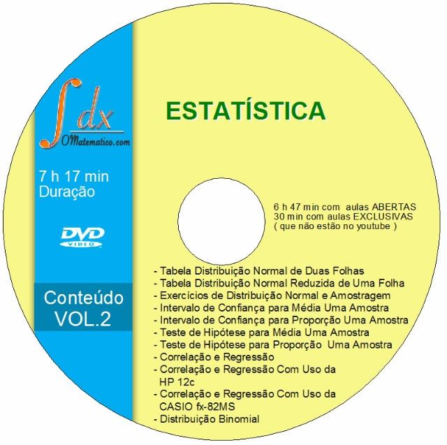 DVD Estatística VOL.2,c/ envio:Tabelas Normal,Student 30min aula exclusiva e 6h47min aula aberta