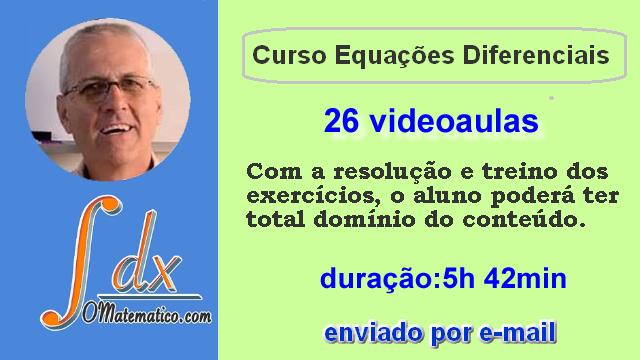 Curso Equações Diferenciais ref. Dvd vol.3 enviado somente por E-MAIL