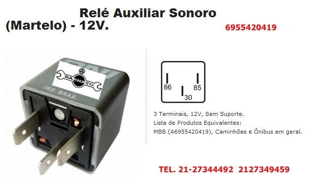 RELE AUXI. SONORO 3 TERM S/SUPORTE 12V 6955420419 6955420419