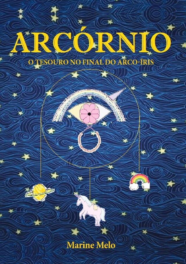ARCÓRNIO - O TESOURO NO FINAL DO ARCO-IRIS