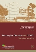 Formação Docente na Ufmg: História e Memória