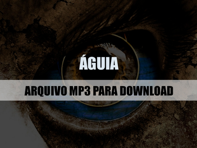 Águia mp3