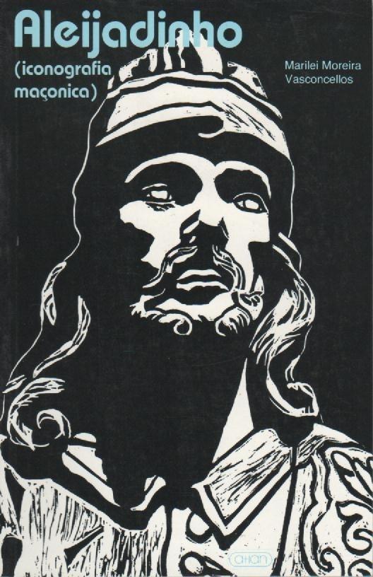 090 - Aleijadinho (Iconografia Maçônica)