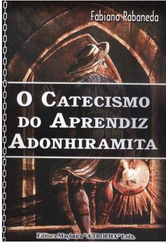 O Catecismo do Aprendiz Adonhiramita