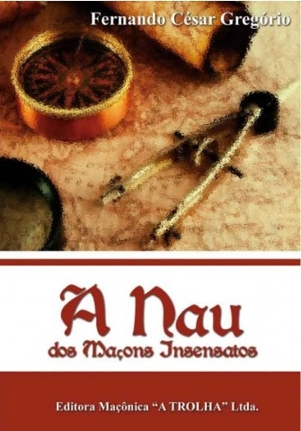 482 - A Nau dos Maçons Insensatos