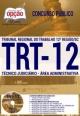 Apostila TRT SC - 12ª Região - Técnico Judiciário - Ed. Opçao