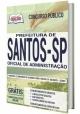 Apostila Concurso Prefeitura de SANTOS - Oficial Administrativo 2020 - Ed. Opção