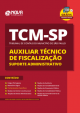 Apostila TCM SP 2020 - Auxiliar Técnico de Fiscalização - Suporte Administrativo - NOVACONURSOS