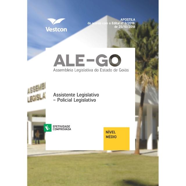 Apostila ALEGO - Assembléia Legislativa de Goiás Assistente Legislativo Policial Legislativo Vestcon