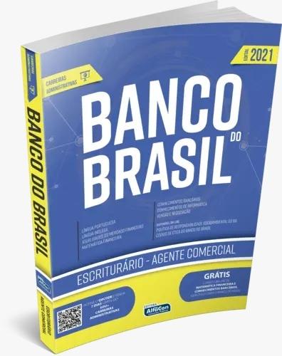 Apostila Banco do Brasil 2021 - Escriturário - Agente Comercial - BB ALFACON
