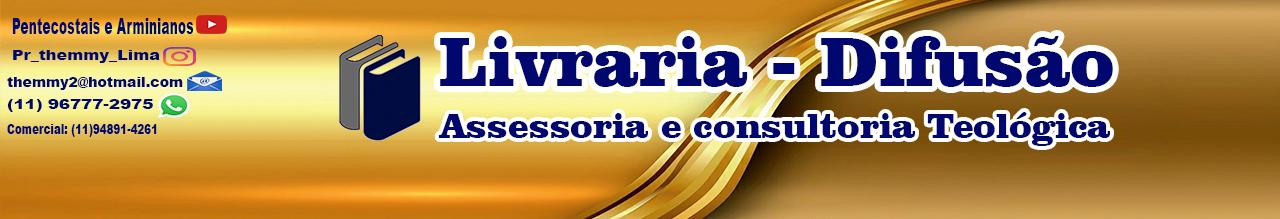 LIVRARIA DIFUSÃO Assessoria e Consultoria Teológica