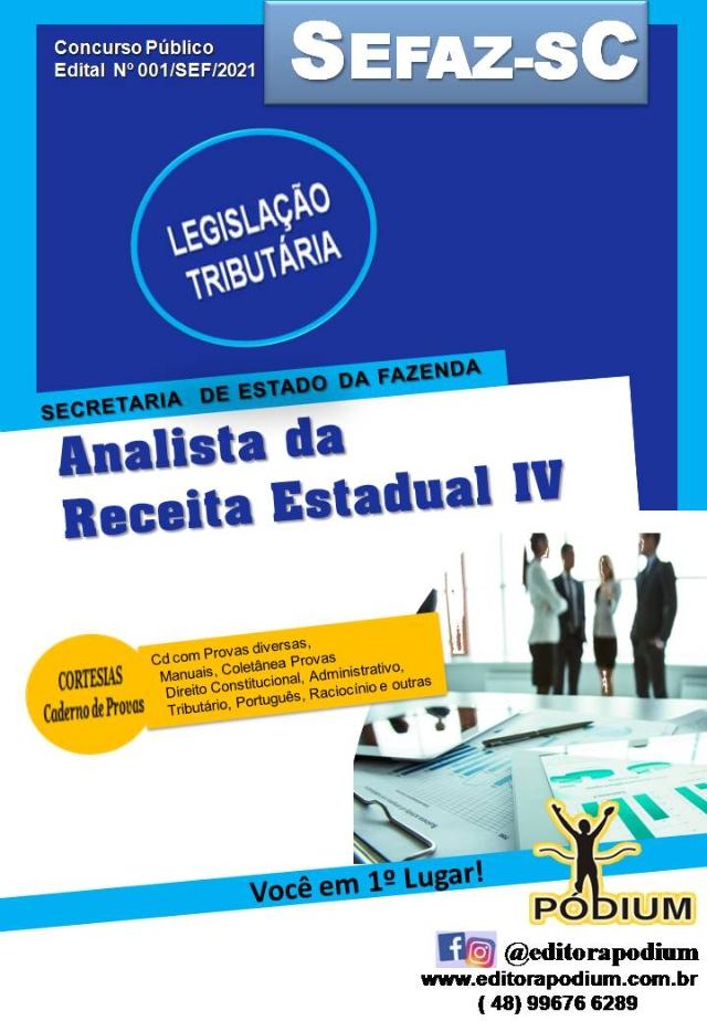 APOSTILA LEGISLAÇÃO TRIBUTÁRIA CONCURSO SEFAZ-SC ANALISTA DA RECEITA ESTADUAL IV 2021