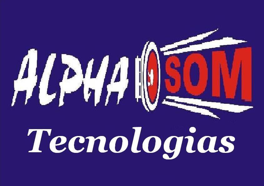 Alpha Som Tecnologias / e-mail: davititareli@gmail.com e ou titareli@hotmail.com