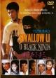 SWALLOW LI - O BLACK NINJA (dub)  t90-22