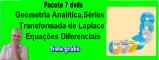 PACOTE 7 dvds Transformada Laplace,Equações Dif, Séries,Geo.Analítica(com desconto) e envio tabelas