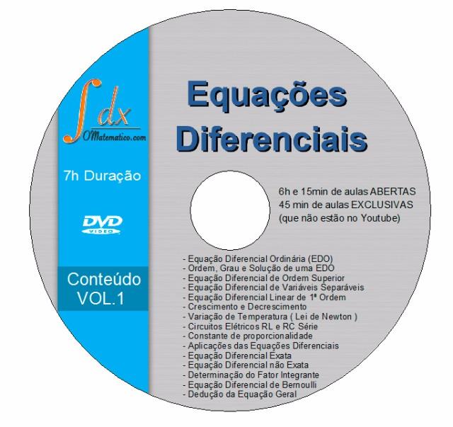 DVD Equações Diferenciais vol.1 com 45min aula exclusiva(não estão no youtube) e 6h15min aula aberta