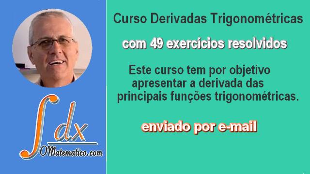 Curso Derivadas Trigonométricas ref. Dvd vol.5  enviado somente por E-MAIL