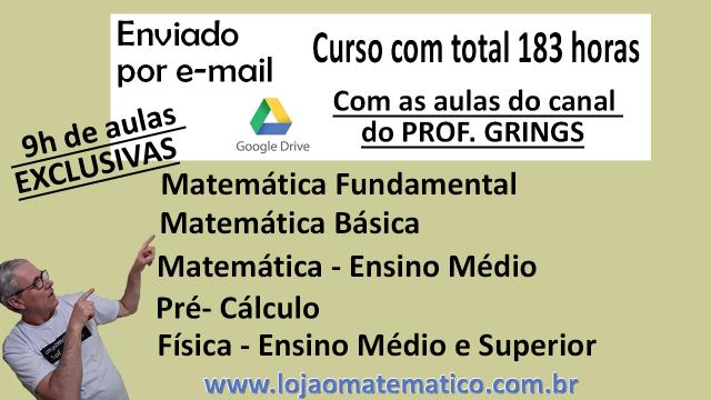 Curso 172h Matemática, Física - nível fundamental , nível médio - enviado por e-mail