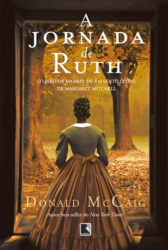 A JORNADA DE RUTH Donald Mccaig