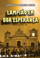 Livro Lampião em Boa Esperança - Luan Alendes