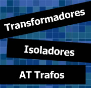 Transformadores, Isoladores, AT Trafos