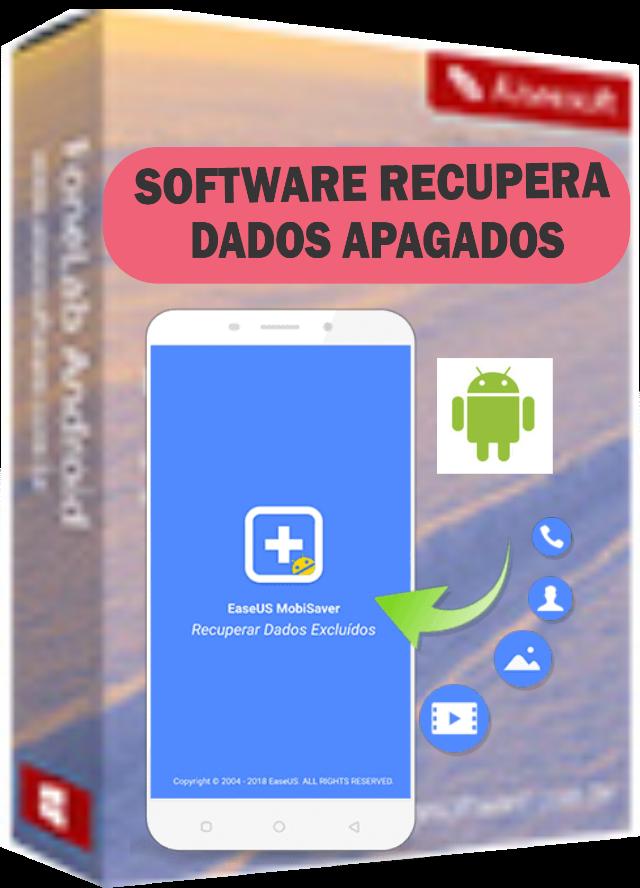 SOFTWARE RECUPERADOR DE DADOS APAGADOS DO ANDROID